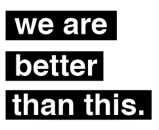 We are better thanthis
